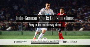 Indo-German Sports Collaborations - Consulate General of India Frankfurt - arunfoot & CPD Football