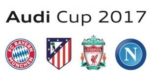 Audi Cup 2017 to ft. Bayern Munich, Liverpool FC, Atletico Madrid & SSC Napoli!