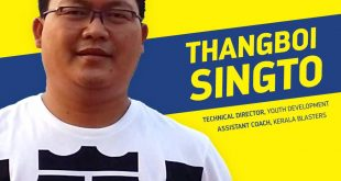 Thangboi Singto signs for Kerala Blasters as Assistant Coach & Technical Director for Youth!