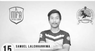 Mizoram Futsal player Samuel Lalchhanhima no more…