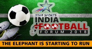 India Football Forum 2018: The Elephant is starting to run!