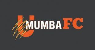 Newcomers U Mumba FC of Mumbai postpone trials!