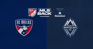 MLS is Back: Game between FC Dallas & Vancouver Whitecaps postponed to later date!