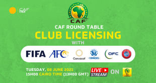 CAF to host virtual round table on Club Licensing, FIFA & other Confederations to join!